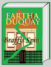 Braffis Spin by Duquay, Eartha