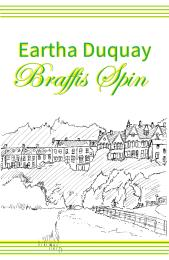 Braffies Spin (2nd Edition) by Duquay, Eartha