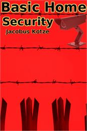 Basic Home Security by Kotze, Jacobus