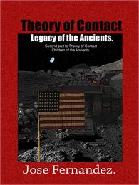Theory of Contact : Legacy of the Ancien... by Fernandez, Jose