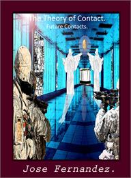 Theory of Contact : Future Contacts, Vol... by Fernandez, Jose