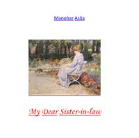 My Dear Sister-in-law by Asija, Manohar