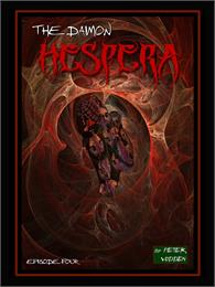 The Daimon Hespera, Episode Four : Volum... by Vodden, Peter