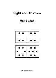 Eight and Thirteen by Chan, Mu, Pi