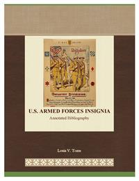 U.S. Armed Forces Insignia : Annotated B... by Toms, Louis , V.