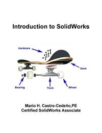 Introduction to SolidWorks by Castro-Cedeno, Mario, H