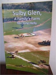 Sulby Glen : A Family's Farm by Kelly, Robert, Anthony