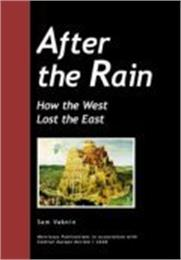 After the Rain : How the West Lost the E... by Vaknin, Sam, Dr.