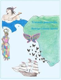 Travesía Panameña : Ha llegado la hora d... by Coloane, Rodrigo