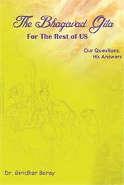 The Bhagavad Gita for the Rest of Us : O... by Boray, Giridhar, Dr.