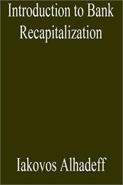Introduction to Bank Recapitalization by Alhadeff, Iakovos