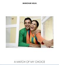 A Match of My Choice by Asija, Manohar