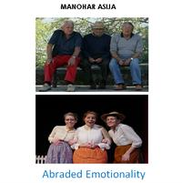 Abraded Emotionality by Asija, Manohar