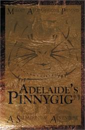 Adelaide's Pinnygig by Ayres-Griffiths, Melody, Ms.