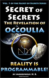 Secret of Secrets : The Revelation of Oc... by El, Moorpheus