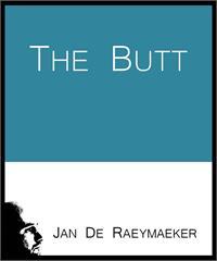 The Butt by De Raeymaeker, Jan