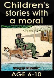 Children's Stories with a Moral by Serge... by NIkolov, Sergey