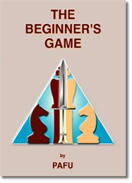 The Beginner's Game : The Easiest and Be... by Bothi, Pafu