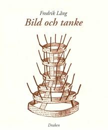 Bild och Tanke by Lång, Fredrik, Ph.D.