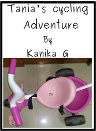 Tania's Cycling Adventure : Tania Series... by G, Kanika