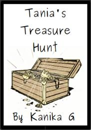 Tania's Treasure Hunt : Tania Series, Vo... by G, Kanika