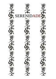 Serenidade : Serenidad by del Río, Raúl, Rodriguez, Sr.