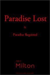Paradise Lost & Paradise Regained : Volu... by Milton, John