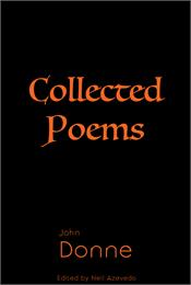 Collected Poems of John Donne : Volume 6... by Donne, John