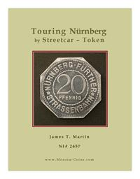 Touring Nuremberg by Streetcar - Token by Martin, James, Terry