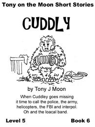 Tony on the Moon's Short Story's -  Cudd... Volume Level 5 Book 6 by Moon, Tony, James