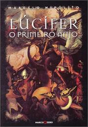 Lúcifer : O primeiro anjo by Hipolito, Marcelo