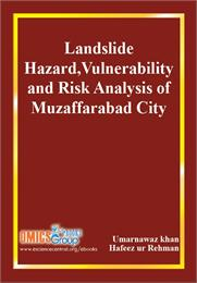 Landslide Hazard, Vulnerability and Risk... by Khan, Umarnawaz