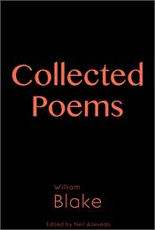 Collected Poems of William Blake Volume 11, The Reader's Library Series by Blake, William