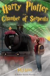 Harry Plotter and The Chamber of Serpent... by Ware, MJ