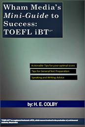 Wham Media's Mini-Guide to Success: TOEF... by Col, H. E.