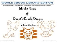 Monkit Town & Daunt's Deadly Doggies by Shabkhez, Hibah