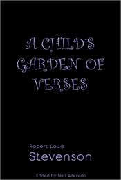 A Child's Garden of Verses : The Reader'... Volume The Reader's Library, 13 by Stevenson, Robert, Louis