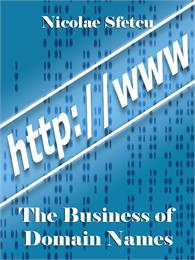 The Business of Domain Names by Sfetcu, Nicolae