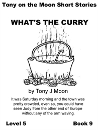 Tony on the Moon's Short Stories What's ... Volume Level 5, Book 9 by Moon, Tony James
