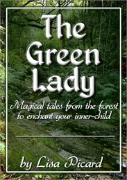 The Green Lady : Magical Tales from the ... by Picard, Lisa, Ms.