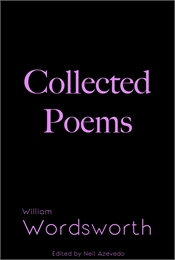 Collected Poems of William Wordsworth : ... by Wordsworth, William