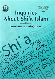 Inquiries About Shi'a Islam by Al-Qazwini, Moustafa