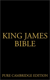 King James Bible, Pure Cambridge Edition by Various
