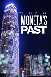 Moneta's Past by Nix, William, B
