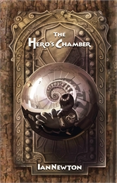 The Hero's Chamber by Newton, Ian, Andrew