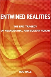 Entwined Realities : The Epic Tragedy of... by Hale, Roc