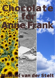 Chocolate for Anne Frank (English) Volume English Version by Van der Stelt, Machiel