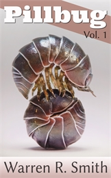 Pillbug, Vol. 1 Volume 1 by Smith, Warren, R