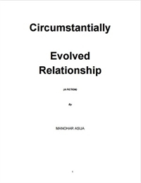 Circumstantially Evolved Relationship by Asija, Manohar