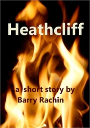 Heathcliff by Rachin, Barry